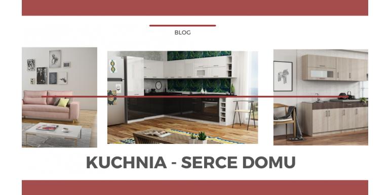 Kuchnia - Serce Domu